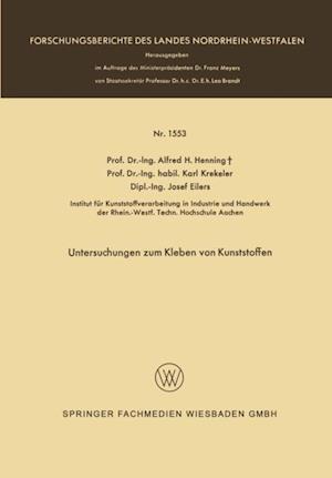Untersuchungen zum Kleben von Kunststoffen af Alfred Hermann Henning