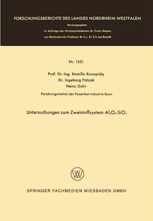 Untersuchungen zum Zweistoffsystem Al2O3-SiO2 af Kamillo Konopicky