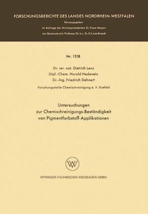 Untersuchungen zur Chemischreinigungs-Bestandigkeit von Pigmentfarbstoff-Applikationen af Dietrich Lenz