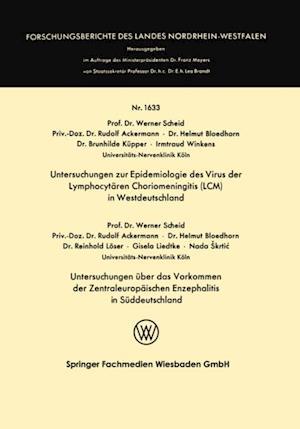 Untersuchungen zur Epidemiologie des Virus der Lymphocytaren Choriomeningitis (LCM) in Westdeutschland af Werner Scheid