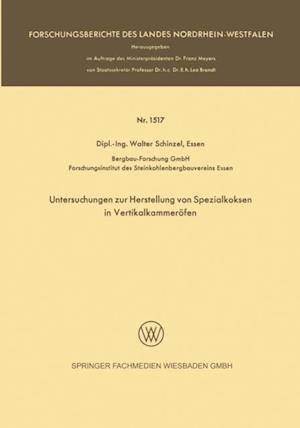 Untersuchungen zur Herstellung von Spezialkoksen in Vertikalkammerofen af Walter Schinzel