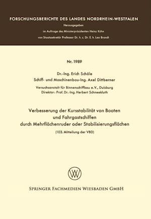 Verbesserung der Kursstabilitat von Booten und Fahrgastschiffen durch Mehrflachenruder oder Stabilisierungsflachen af Erich Schale