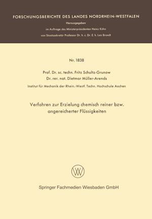 Verfahren zur Erzielung chemisch reiner bzw. angereicherter Flussigkeiten af Fritz Schultz-Grunow