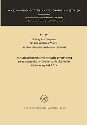 Versuchseinrichtung und Versuche zur Erholung eines austenitischen Stahles nach plastischer Verformung bei 4,2(deg) K af Ralf Fangmeier
