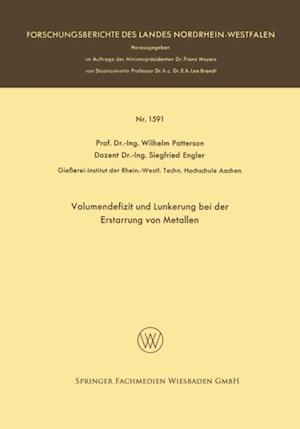 Volumendefizit und Lunkerung bei der Erstarrung von Metallen af Wilhelm Patterson
