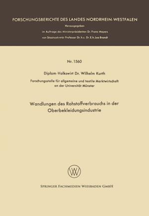 Wandlungen des Rohstoffverbrauchs in der Oberbekleidungsindustrie af Wilhelm Kurth