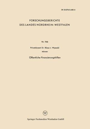 Offentliche Finanzierungshilfen af Klaus ˜vonœ Wysocki