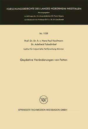 Oxydative Veranderungen von Fetten af Hans Paul Kaufmann