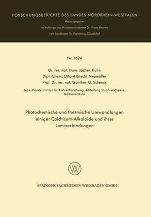 Photochemische und thermische Umwandlungen einiger Colchicum-Alkaloide und ihrer Lumiverbindungen af Hans Jochen Kuhn