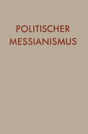 Politischer Messianismus af YaÊ»aqov Leb Talmon