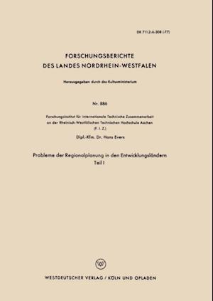 Probleme der Regionalplanung in den Entwicklungslandern af Hans Evers