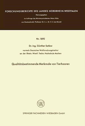 Qualitatsbestimmende Merkmale von Tierhaaren af Gunther Satlow