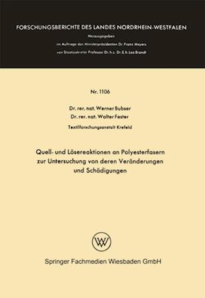 Quell- und Losereaktionen an Polyesterfasern zur Untersuchung von deren Veranderungen und Schadigungen af Werner Bubser