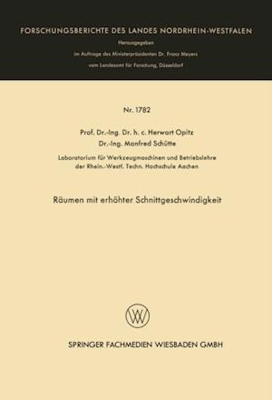 Raumen mit erhohter Schnittgeschwindigkeit af Herwart Opitz