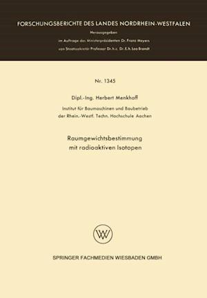 Raumgewichtsbestimmung mit radioaktiven Isotopen af Herbert Menkhoff