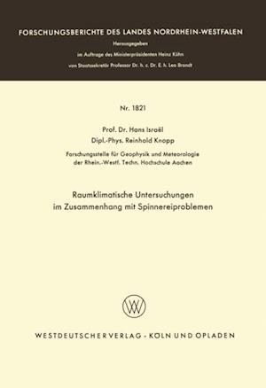 Raumklimatische Untersuchungen im Zusammenhang mit Spinnereiproblemen af Hans Israel