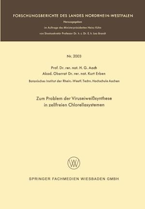 Zum Problem der Viruseiweisynthese in zellfreien Chlorellasystemen af Hans G. Aach