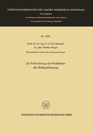 Zur Erforschung von Problemen der Bildspeicherung af Fritz Schroter