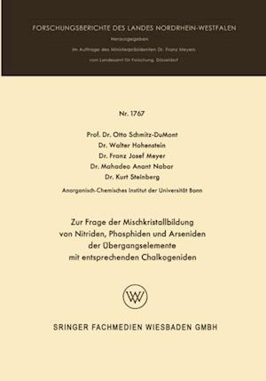 Zur Frage der Mischkristallbildung von Nitriden, Phosphiden und Arseniden der Ubergangselemente af Walter Hohenstein, Otto Schmitz-Dumont, Franz Josef Meyer