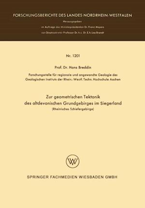 Zur geometrischen Tektonik des altdevonischen Grundgebirges im Siegerland af Hans Breddin