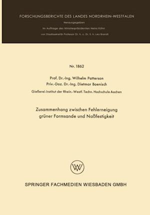 Zusammenhang zwischen Fehlerneigung gruner Formsande und Nafestigkeit af Wilhelm Patterson