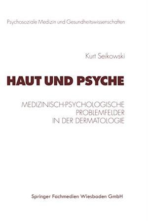Haut und Psyche af Kurt Seikowski