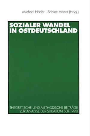 Sozialer Wandel in Ostdeutschland