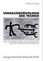 Verhaltensokologie der Technik af Gebhard Geiger