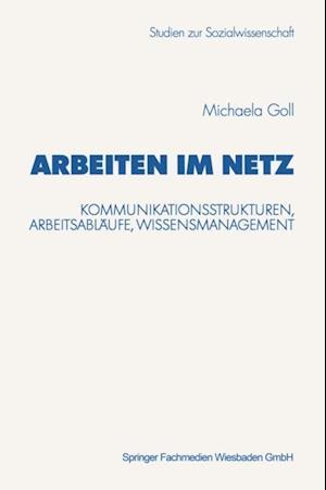 Arbeiten im Netz af Michaela Goll