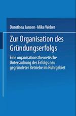 Zur Organisation des Grundungserfolgs