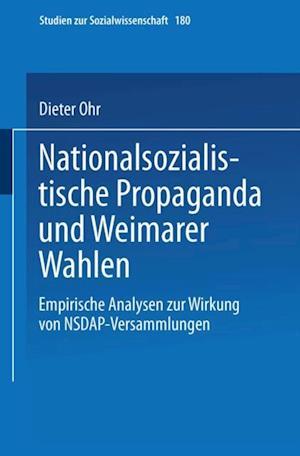 Nationalsozialistische Propaganda und Weimarer Wahlen