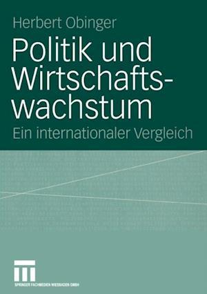 Politik und Wirtschaftswachstum af Herbert Obinger