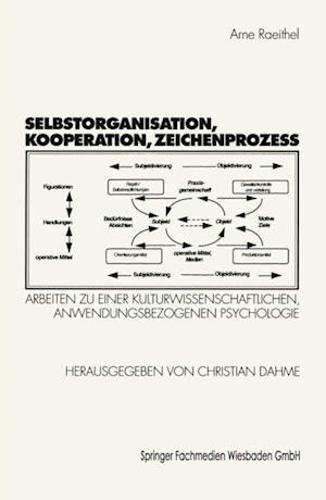 Selbstorganisation, Kooperation, Zeichenproze af Arne Raeithel