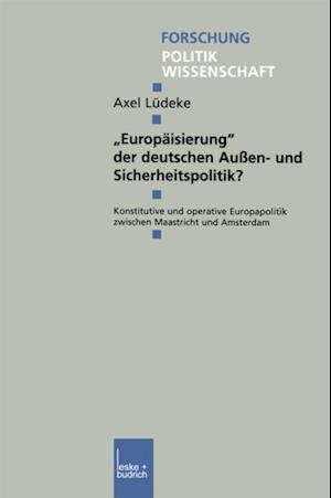 Europaisierung' der deutschen Auen- und Sicherheitspolitik?
