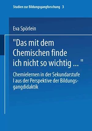 Das mit dem Chemischen finde ich nicht so wichtig... af Eva Sporlein