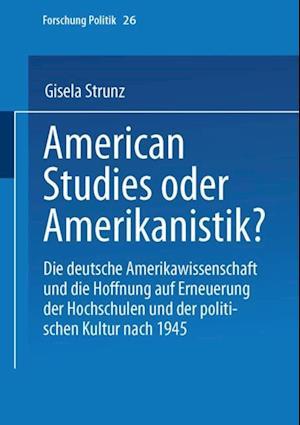American Studies oder Amerikanistik? af Gisela Strunz