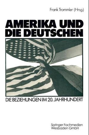 Amerika und die Deutschen