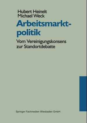 Arbeitsmarktpolitik af Hubert Heinelt, Michael Weck