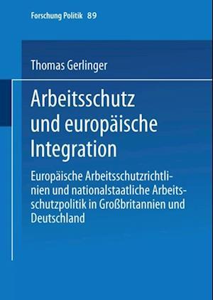 Arbeitsschutz und europaische Integration