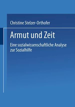 Armut und Zeit af Christine Stelzer-Orthofer