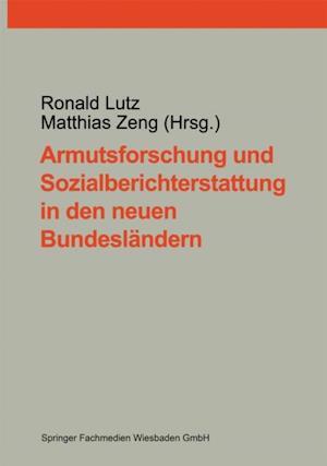 Armutsforschung und Sozialberichterstattung in den neuen Bundeslandern