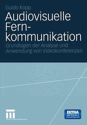 Audiovisuelle Fernkommunikation af Guido Kopp