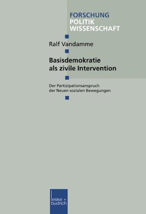 Basisdemokratie als zivile Intervention