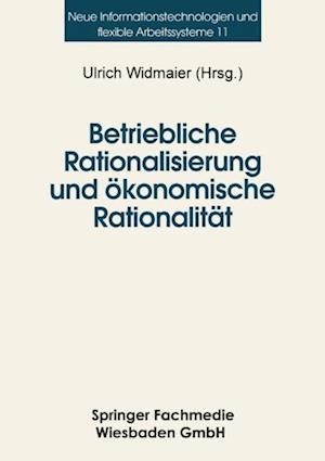 Betriebliche Rationalisierung und okonomische Rationalitat