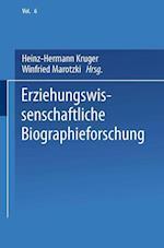 Erziehungswissenschaftliche Biographieforschung af Heinz-Hermann Kruger, Winfried Marotzki
