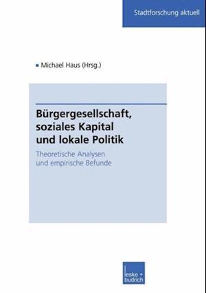 Burgergesellschaft, soziales Kapital und lokale Politik
