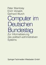 Computer im Deutschen Bundestag af Peter Mambrey, Erich Vorwerk, Gerhard Wurch