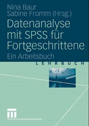 Datenanalyse mit SPSS fur Fortgeschrittene
