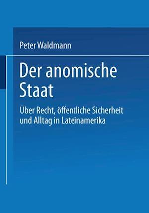 Der anomische Staat af Peter Waldmann