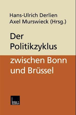 Der Politikzyklus zwischen Bonn und Brussel
